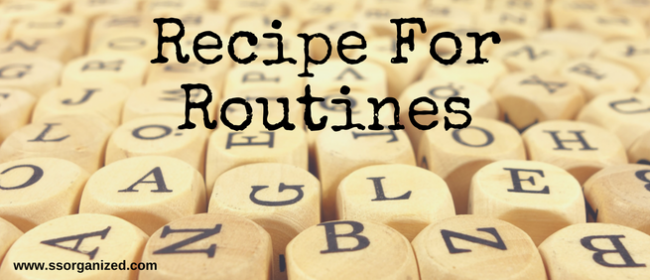 Recipe for Routines